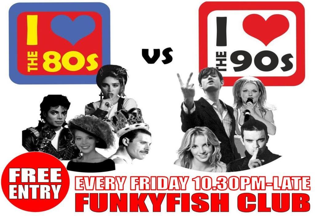 Friday 80's 90's