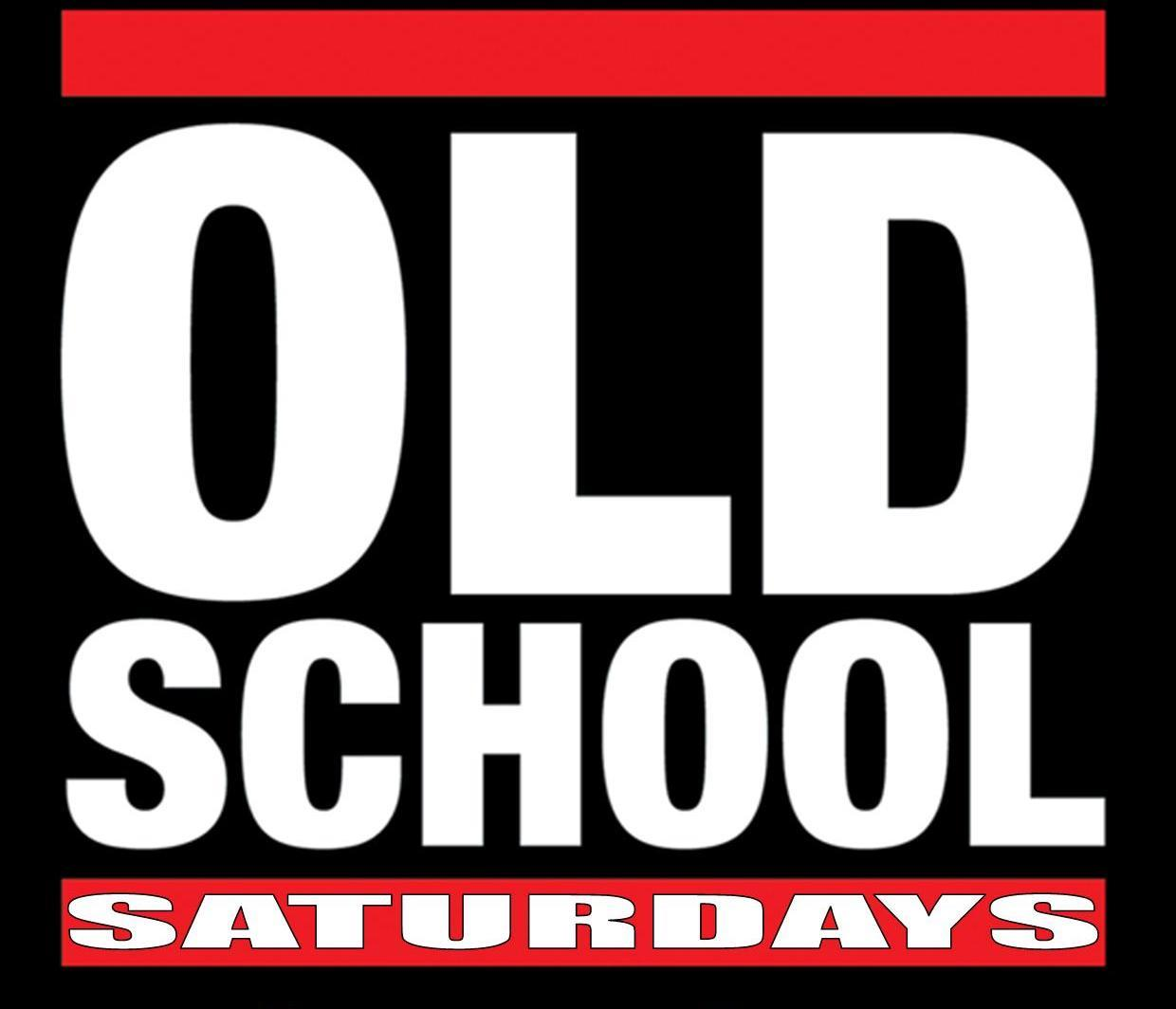Old School Saturdays