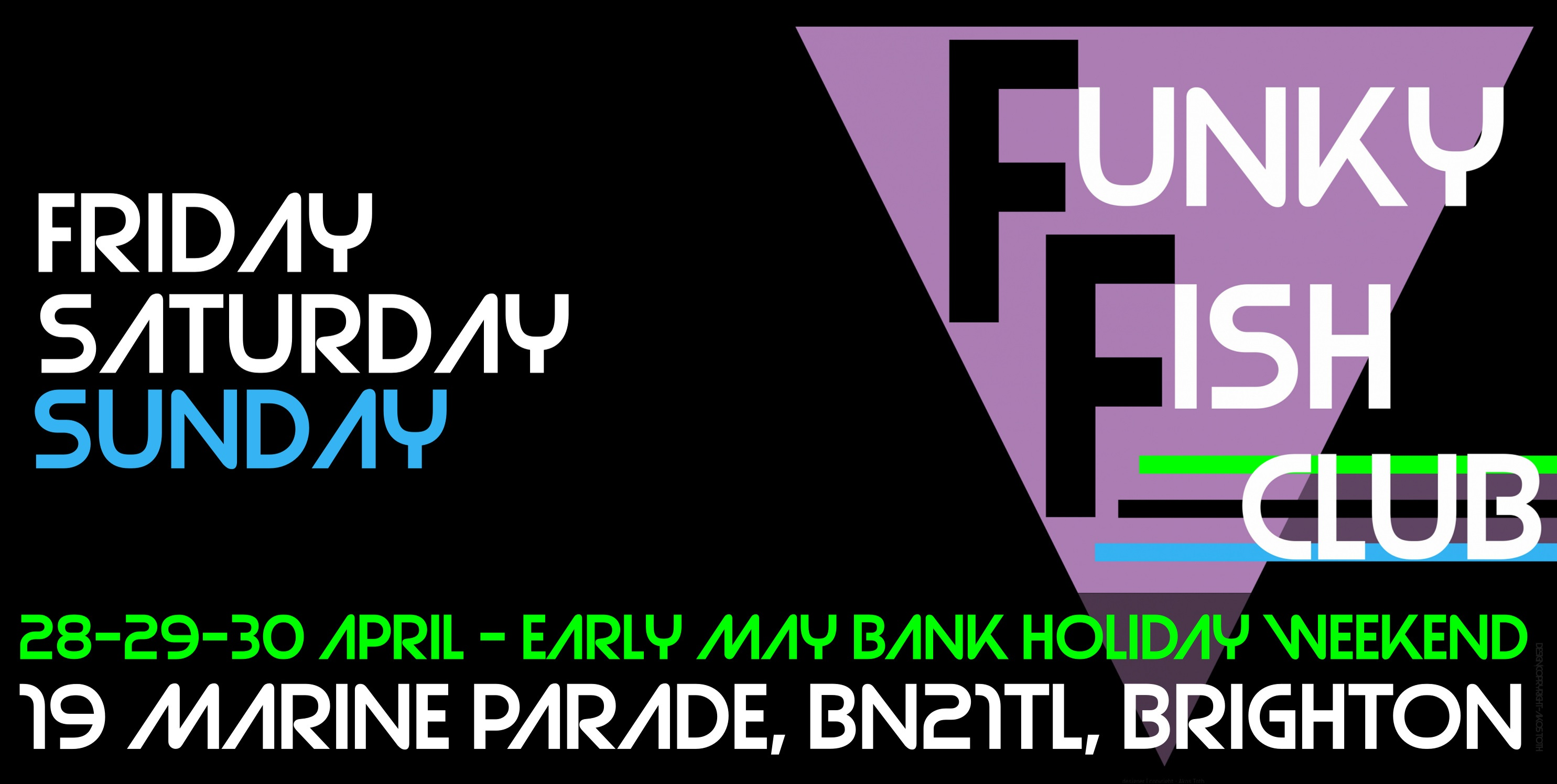 EARLY MAY BANK HOLIDAY WEEKEND