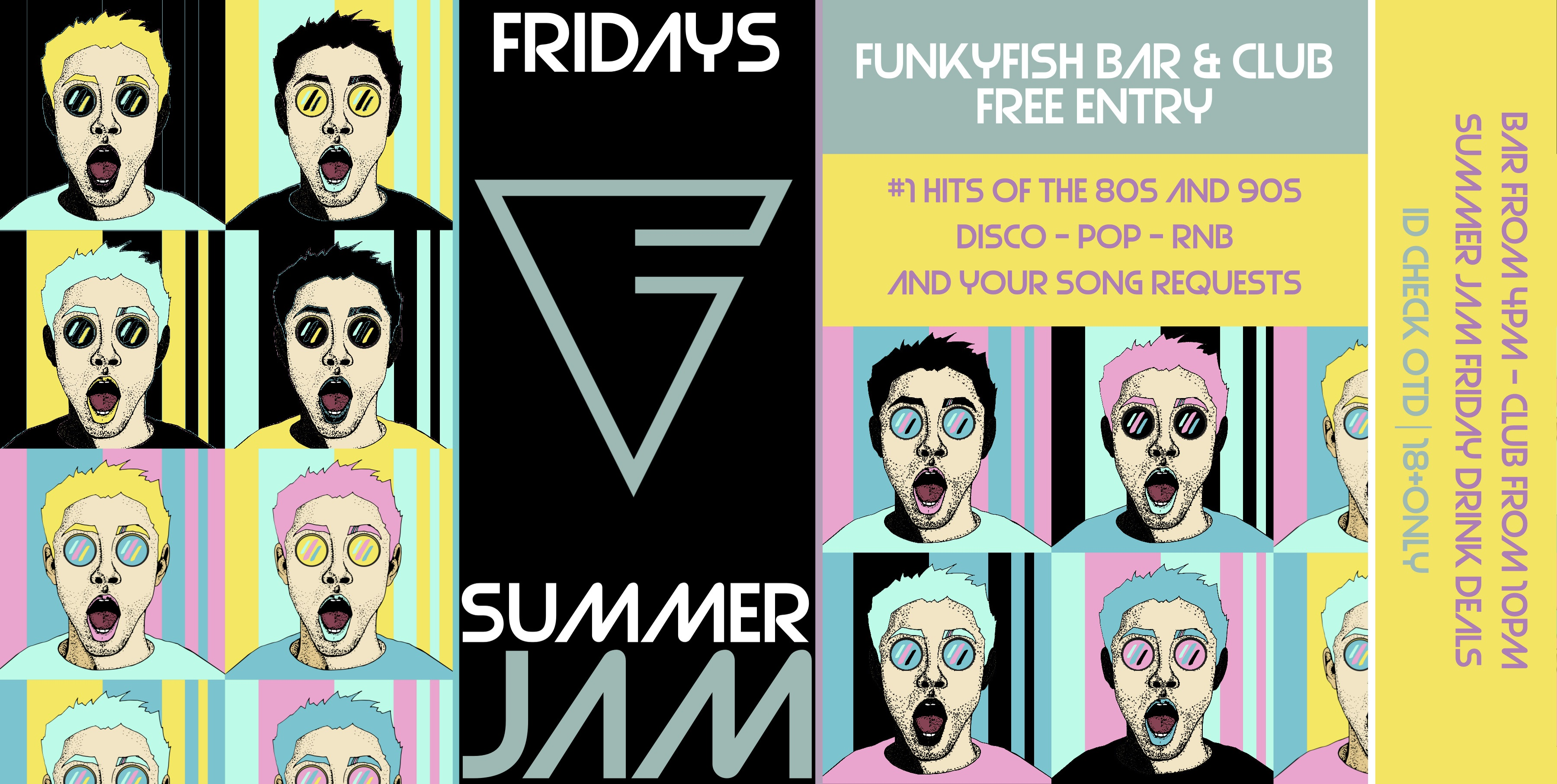 EVERY FRIDAY - SUMMER JAM - FREE ENTRY